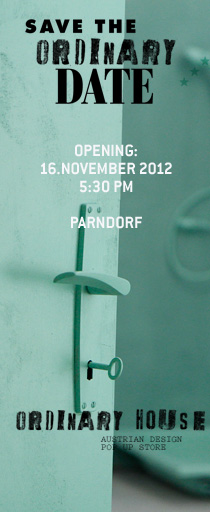 THE ORDINARY HOUSE, an austrian design shop, designed by bE.  OPENING 16.NOV. 5.30pm MacArthurGlenDesigner Outlet PARNDORF